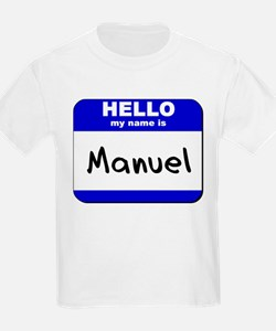 hello my name is manuel T-Shirt