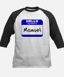 hello my name is manuel Kids Baseball Jersey