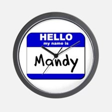 hello my name is mandy  Wall Clock