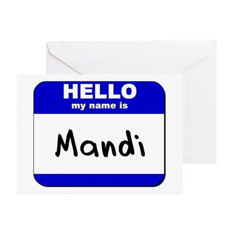 hello my name is mandi Greeting Cards (Package of