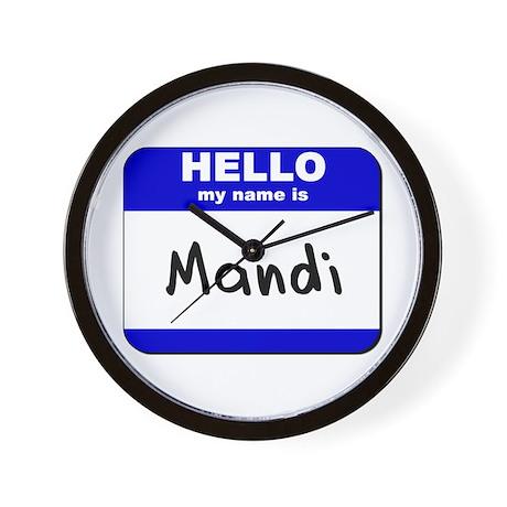 hello my name is mandi Wall Clock