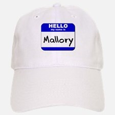 hello my name is mallory Baseball Baseball Cap