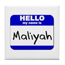 hello my name is maliyah  Tile Coaster