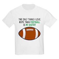 Football Sister T-Shirt