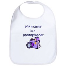 My Mommy Is A Photographer Bib