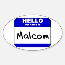 hello my name is malcom Oval Decal