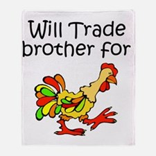 Trade Brother for Chicken Throw Blanket