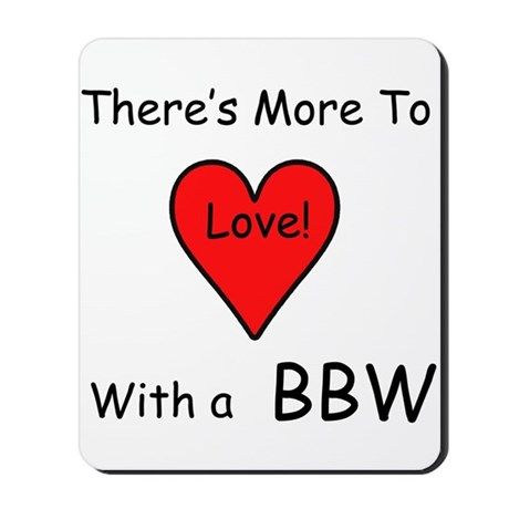 More Love With a BBW Mousepad