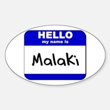 hello my name is malaki Oval Decal