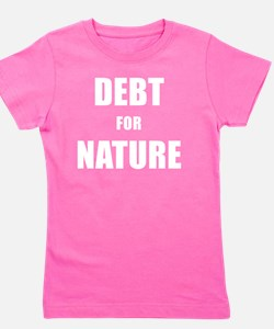 DEBT FOR NATURE Girl's Tee