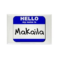 hello my name is makaila Rectangle Magnet
