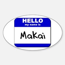 hello my name is makai Oval Decal