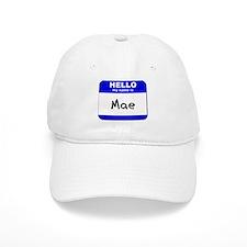 hello my name is mae Baseball Baseball Cap