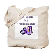 My Daddy Is A Photographer Tote Bag