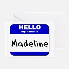 hello my name is madeline  Greeting Cards (Package