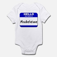 hello my name is madeleine  Infant Bodysuit