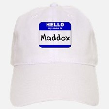 hello my name is maddox Baseball Baseball Cap