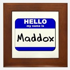 hello my name is maddox  Framed Tile