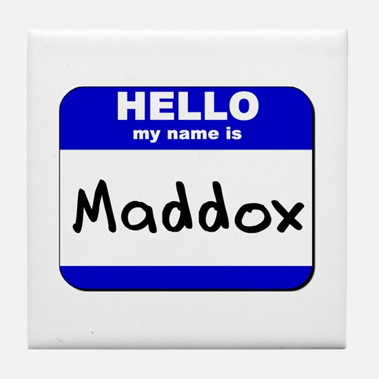 hello my name is maddox  Tile Coaster