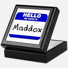 hello my name is maddox Keepsake Box