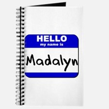 hello my name is madalyn Journal