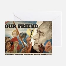 FDR OUR FRIEND Greeting Card