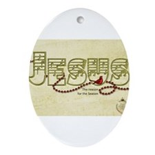 Jesus - The Reason for the Season Ornament (Oval)