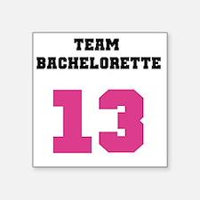 "Team Bachelorette Pink 13 Square Sticker 3"" x 3"""