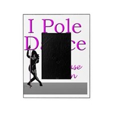 I Can Pole Dance Picture Frame