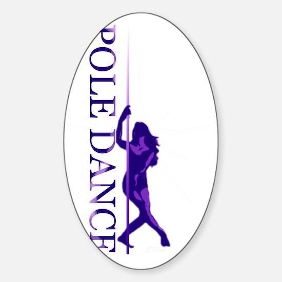 Pole Dance Purple Sticker (Oval)