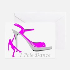I Pole Dance Hot Pink Greeting Card