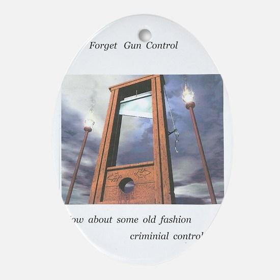 pro second amendment, pro death pena Oval Ornament