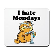 I Hate Mondays Mousepad