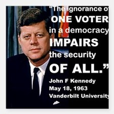 """THE IGNORANCE OF ONE VOT Square Car Magnet 3"""" x 3"""""""