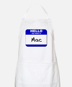 hello my name is mac  BBQ Apron