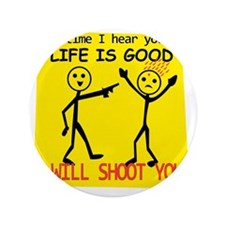"""Life Is Good 3.5"""" Button"""