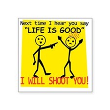 "Life Is Good Square Sticker 3"" x 3"""