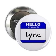 hello my name is lyric Button