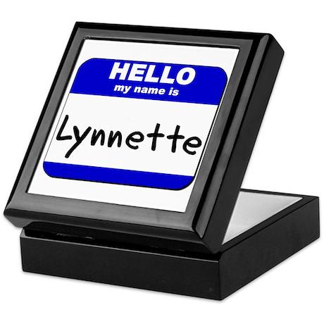 hello my name is lynnette Keepsake Box