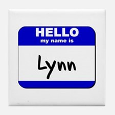 hello my name is lynn  Tile Coaster