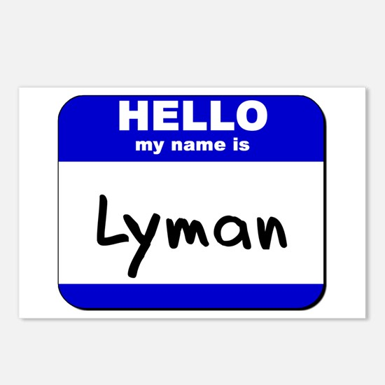 hello my name is lyman  Postcards (Package of 8)