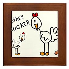 Mother Clucker Child and Mother Chicken Framed Til