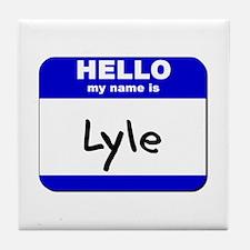 hello my name is lyle  Tile Coaster
