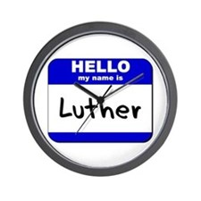 hello my name is luther  Wall Clock