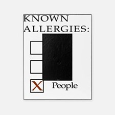 Known Allergies - cats, dogs, people Picture Frame