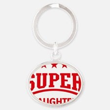 Super Daughter (Red) Oval Keychain