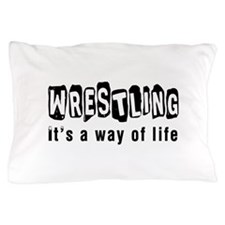 Wrestling it is a way of life Pillow Case