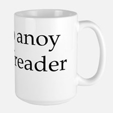 How to anoy a proofreader Ceramic Mugs