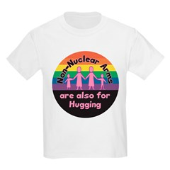 NON-NUCLEAR ARMS FOR HUGGING T-Shirt
