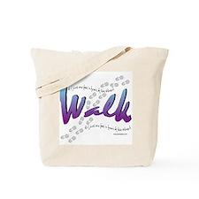 Walk - Just one foot Tote Bag